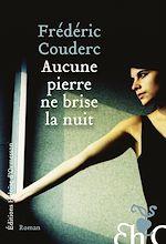 Download this eBook Aucune pierre ne brise la nuit