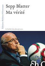 Download this eBook Ma vérité