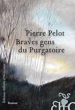 Download this eBook Braves gens du Purgatoire
