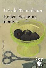 Download this eBook Reflets des jours mauves