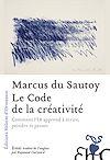 Télécharger le livre :  Le Code de la créativité