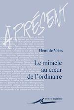 Download this eBook Le Miracle au cœur de l'ordinaire