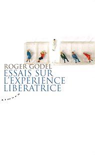 Téléchargez le livre :  Essais sur l'expérience libératrice