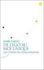 Download this eBook De l'égo au Moi Unique - Les 5 étapes de l'éveil spirituel