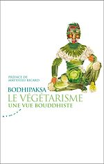 Download this eBook Le végétarisme, une vue bouddhiste