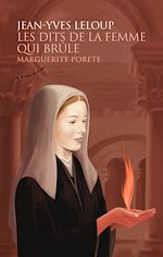 Download this eBook Les dits de la femme qui brûle - Marguerite Porete