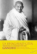 Download this eBook La Bhagavad-Gîtâ - traduite et commentée par Gandhi