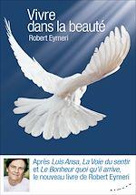 Download this eBook Vivre dans la beauté