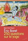 Télécharger le livre :  250 questions sur le yoga