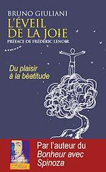 Téléchargez le livre :  L'éveil de la joie - Du plaisir à la béatitude