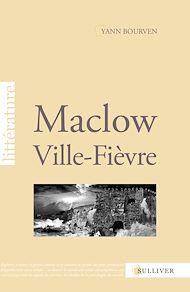 Téléchargez le livre :  Maclow, ville-fièvre