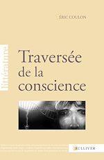 Téléchargez le livre :  Traversée de la conscience