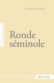 Téléchargez le livre :  Ronde séminole