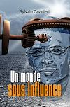 Télécharger le livre :  Un monde sous influence