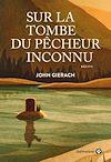 Télécharger le livre :  Sur la tombe du pêcheur inconnu