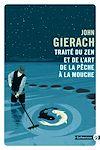 Télécharger le livre :  Traite du zen et de l'art de la pêche a la mouche