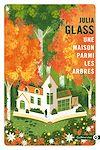 Télécharger le livre :  Une maison parmi les arbres