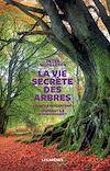 Télécharger le livre : La vie secrète des arbres