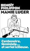 Télécharger le livre :  Mamie Luger
