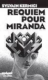 Télécharger le livre :  Requiem pour Miranda