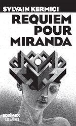 Téléchargez le livre :  Requiem pour Miranda