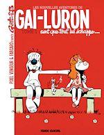 Téléchargez le livre :  Les nouvelles aventures de Gai-Luron (Tome 1) - Gai-Luron sent que tout lui échappe