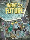 Télécharger le livre :  What the future