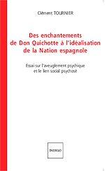 Download this eBook Des enchantements de Don Quichotte à l'idéalisation de la Nation espagnole