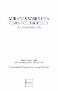 Téléchargez le livre :  Miradas sobre una obra polifacética