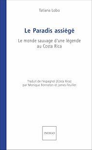 Téléchargez le livre :  Le Paradis assiégé