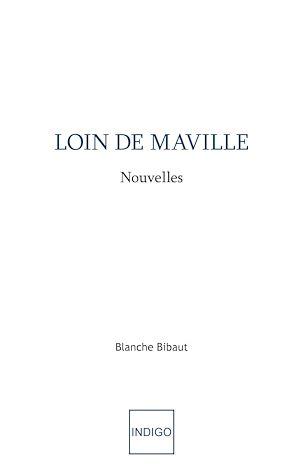 Téléchargez le livre :  Loin de Maville