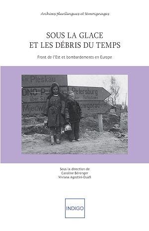 Téléchargez le livre :  Sous la glace et les débris du temps