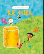Téléchargez le livre :  Le Miel