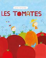 Téléchargez le livre :  Les Tomates