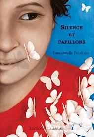 Téléchargez le livre :  Silence et papillons