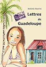 Téléchargez le livre :  Lettres de Guadeloupe