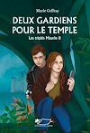 Télécharger le livre :  Deux gardiens pour le temple