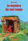 Télécharger le livre :  Le mystère du sari rouge