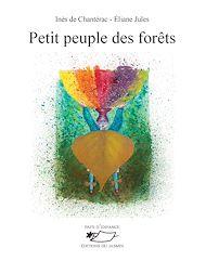 Téléchargez le livre :  Petit peuple des forêts