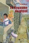 Télécharger le livre :  Le royaume du Ghoul