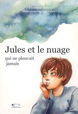 Jules et le nuage qui ne pleuvait jamais
