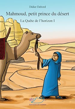 Mahmoud, petit prince du désert