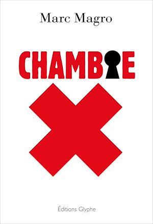 Téléchargez le livre :  Chambre X