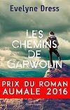 Télécharger le livre :  Les Chemins de Garwolin