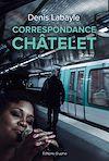 Télécharger le livre :  Correspondance Châtelet