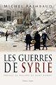 Télécharger le livre : Les Guerres de Syrie