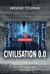 Télécharger le livre :  Civilisation 0.0