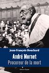 Télécharger le livre :  André Mornet, procureur de la mort