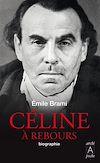 Télécharger le livre :  Céline à rebours - Biographie