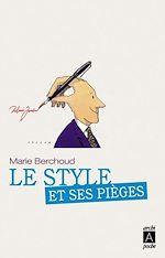 Le style et ses pièges | Berchoud, Marie-Josèphe